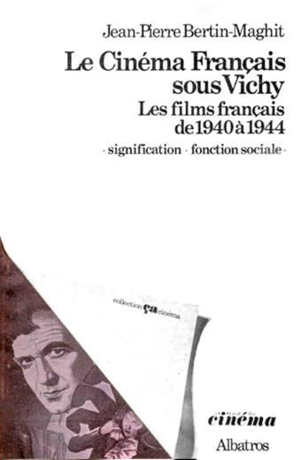 Le cinéma Français sous Vichy