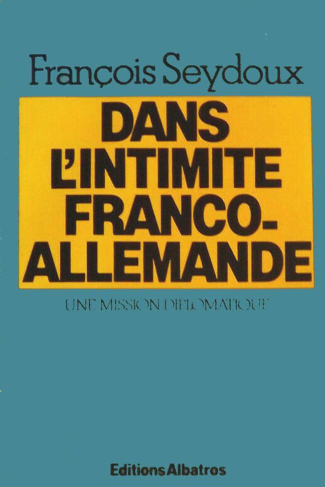 Dans l'intimité franco allemande