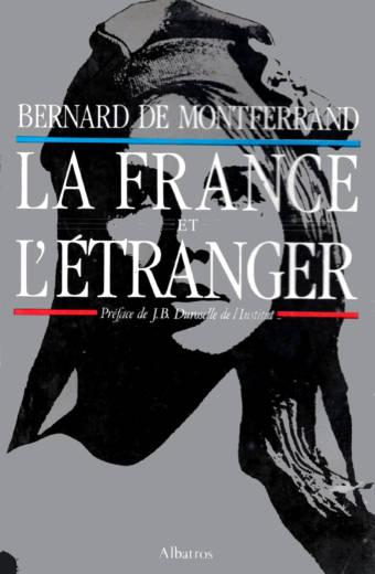 La France et l'étranger édition Albatros