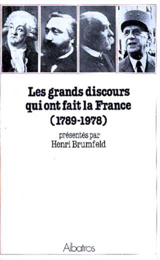 Les grands discours qui ont fait la France