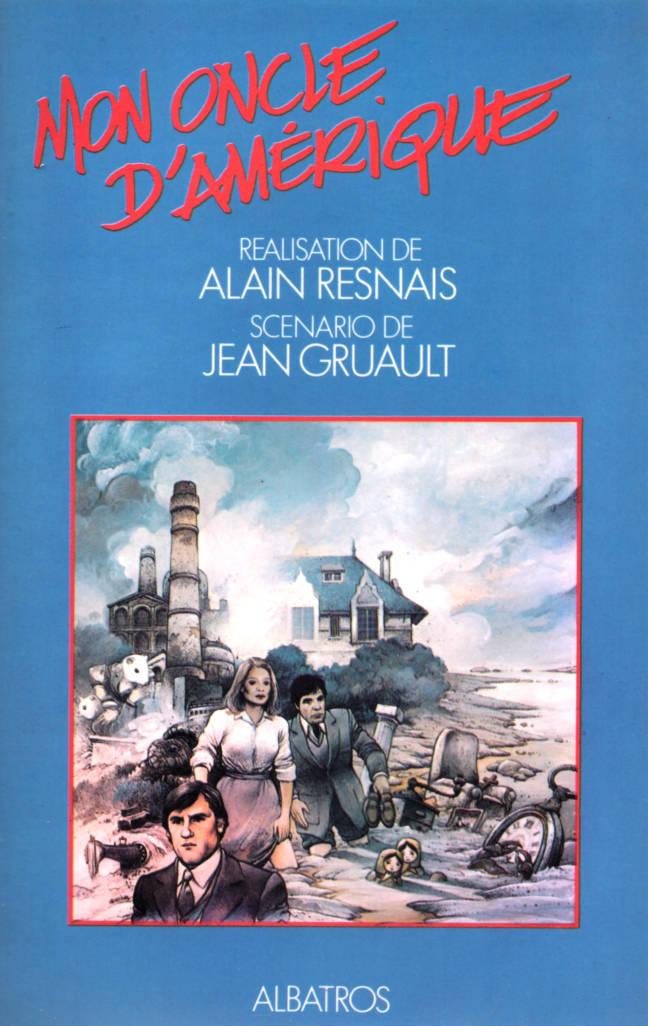Mon Oncle d'Amérique Film d'Alain Resnais scénario de Jean Gruault