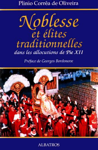 Noblesse et élites traditionnelles dans les allocutions de Pie XII