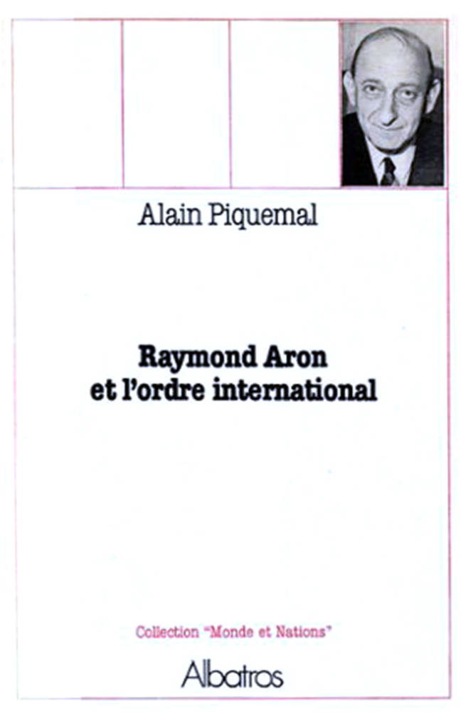 Raymond Aron et l'ordre international