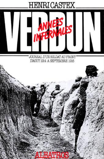 Verdun années infernales éditions Albatros