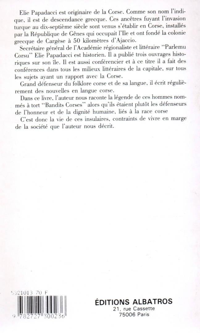 Les bandits corses et leurs légendes d'Elie Papadacci éditions albatros