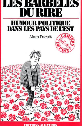 Les Barbelés du rire par Alain Paruit éditions Albatros