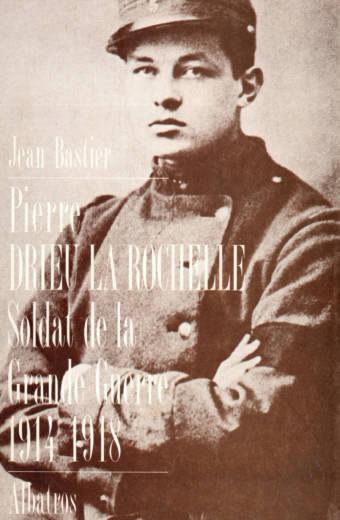 Drieu la Rochelle, soldat de la grande Guerre 1914-1918