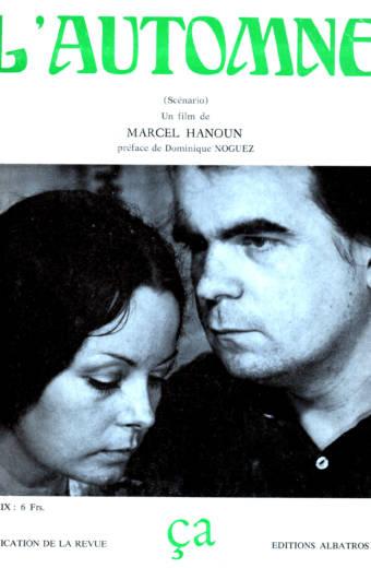 L'Automne de Marcel Hanoun scénario Edition Albatros