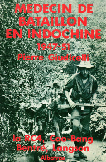 Médecin de bataillon en Indochine édition Albatros