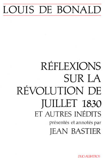Réflexion sur la révolution de juillet 1830