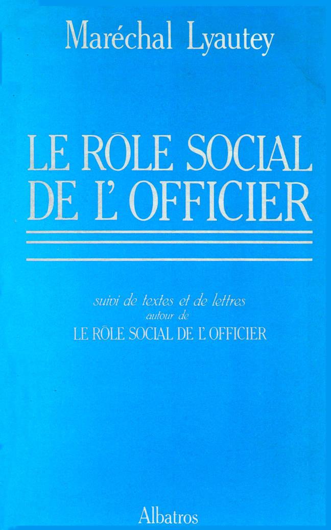 Le rôle social de l'officier editions Albatros