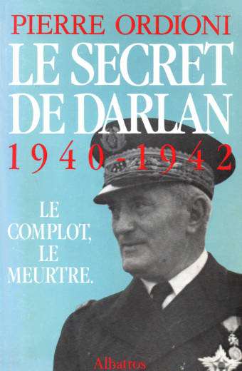 Le Secret de Darlan éditions Albatros de Pierre Ordioni