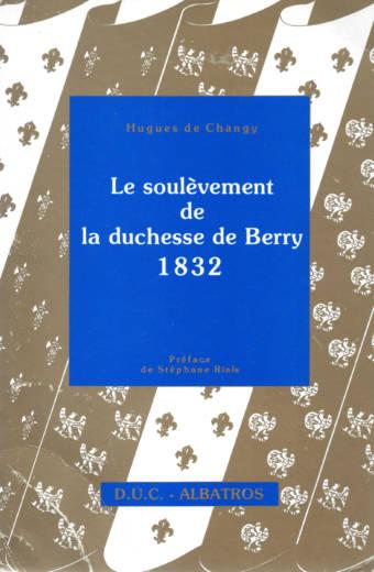 Le soulèvement la Duchesse de Berry en 1832